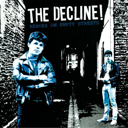 THE DECLINE! : Heroes on empty streets