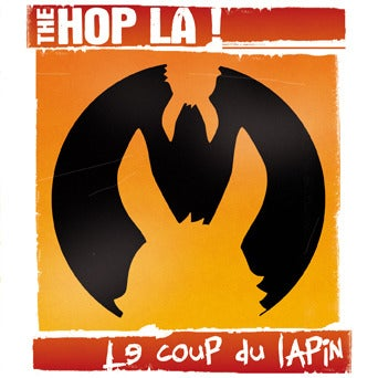 THE HOP LA! : Le coup du lapin