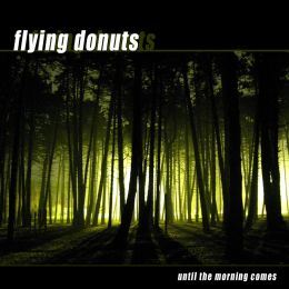 FLYING DONUTS : Until the morning comes [Kicking022]