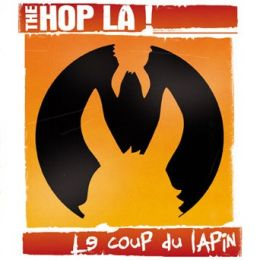 THE HOP LA! : Le coup du lapin [Kicking050]