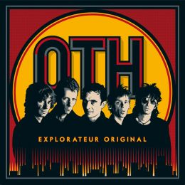O.T.H. : Explorateur original [Kicking107]