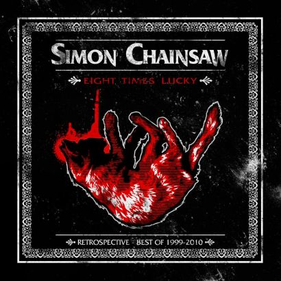 SIMON CHAINSAW : Eight times lucky