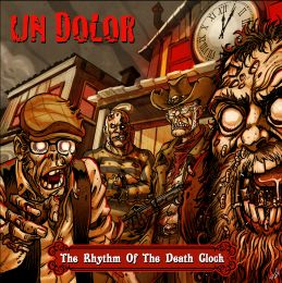 UN DOLOR : The rhythm of the death clock