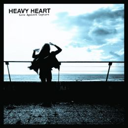 HEAVY HEART : Love against capture
