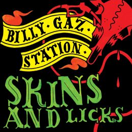 BILLY GAZ STATION : Skins & licks